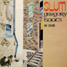 / Isaacs, Gregory - Slum In Dub