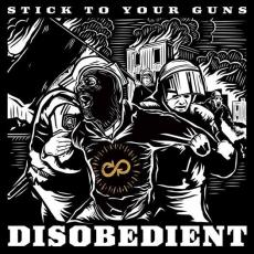 / Stick To Your Guns - Disobedient