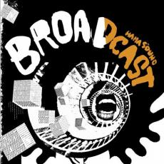 // Broadcast - Haha Sound (gatefold + Download)