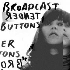 // Broadcast - Tender Buttons (+ Download)