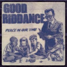 / Good Riddance - Peace In Our Time