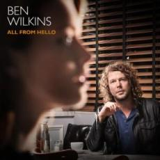 / Wilkins, Ben - All From Hello
