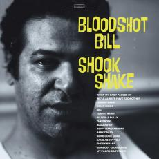 / Bloodshot Bill - Shook Shake