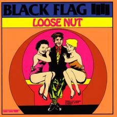 / Black Flag - Loose Nut