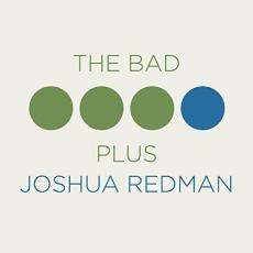 / Redman, Joshua & The Bad Plus - Joshua Redman & Bad Plus