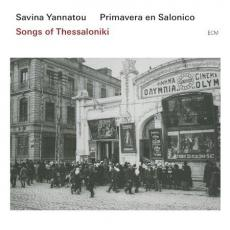 Yannatou, Savina - Songs From Thessaloniki