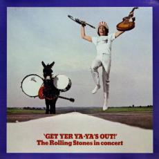 Rolling Stones, The - Get Yer Ya-ya\'s Out! - The Rolling Stones In Concert