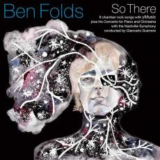 / Folds, Ben - So There