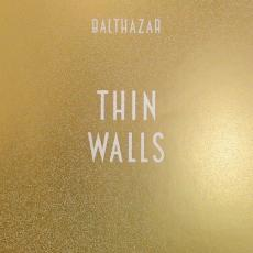 / Balthazar - Thin Walls