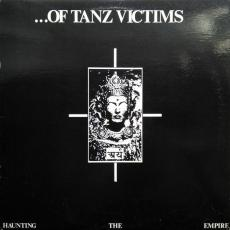 ...Of Tanz Victims - Haunting The Empire