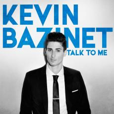 / Bazinet, Kevin - Talk To Me