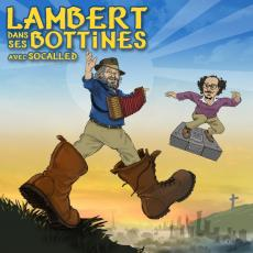/ Lambert, Yves & Socalled - Dans Ses Bottines