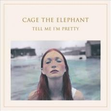 // Cage The Elephant - Tell Me I\'m Pretty