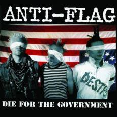 / Anti-flag - Die For The Government