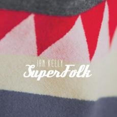 / Kelly, Ian - Superfolk