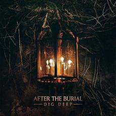/ After The Burial - Dig Deep