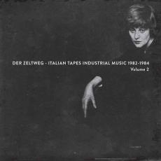 / Various - Rsd2016 - Der Zeltweg - Italian Tapes Industrial Music 1982-1984 Volume 2