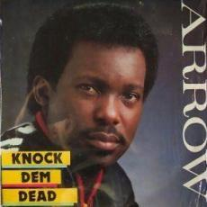Arrow - Knock Dem Dead