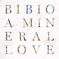 / Bibio - A Mineral Love (+ Download)