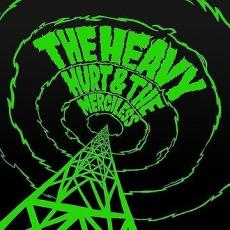 / Heavy, The - Hurt & The Merciless (+ Download)