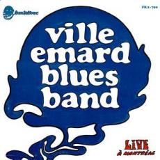 Ville Emard Blues Band - Live A Montreal (2lp) ( Vg+ )