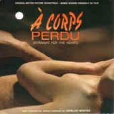 Montes, Osvaldo - A Corps Perdu ( Straight For Heart ) - Original Motion Picture Soundtrack