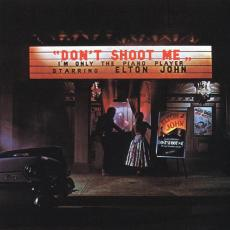 John, Elton - Don\'t Shoot Me I\'m Only The Piano Player