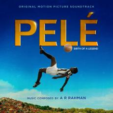 A.R. Rahman - Pele (original Motion Picture Soundtrack)