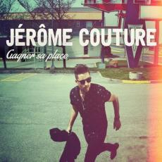 / Couture, Jérôme – Gagner Sa Place