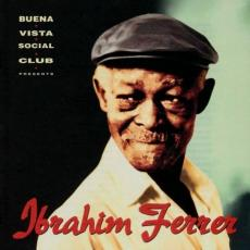 / Ferrer, Ibrahim - Buena Vista Social Club Presents...