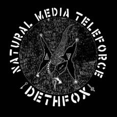 Dethfox - Natural Media Teleforce