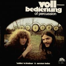 Lindner, \'zabba\' W. & Bohn, Carsten  - Vollbedienung Of Percussion
