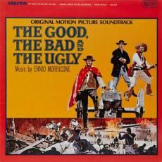 Morricone, Ennio - The Good, The Bad And The Ugly - Original Motion Picture Soundtrack