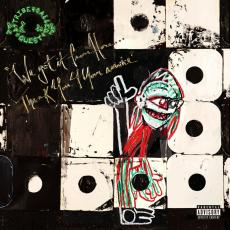 / A Tribe Called Quest - We Got It From Here... Thank You 4 Your Service