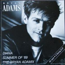 Adams, Bryan  - Diana / Summer Of \'69 / The Bryan Adamix