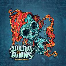 / Within The Ruins - Halfway Human