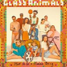 / Glass Animals - How To Be A Human Being