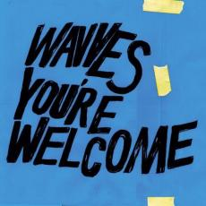 / Wavves - You\'re Welcome (+ Download)