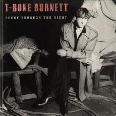 Burnett, T-bone - Proof Through The Night
