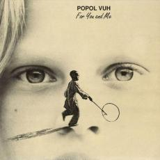Popol Vuh - For You And Me (black Vinyl)