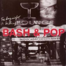 / Bash & Pop ( Replacements ) - Friday Night Is Killing Me (2 CD Deluxe)
