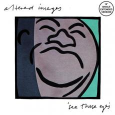 Altered Images - See Those Eyes ( Extended Version )