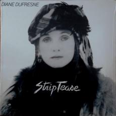 Dufresne, Diane - Strip Tease