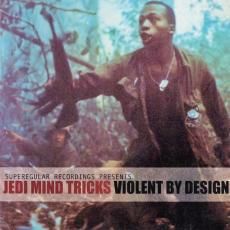 Jedi Mind Tricks - Violent By Design (2lp)