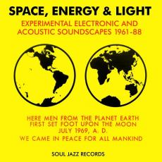 Various - Space, Energy And Light Experimental Electronic And Acoustic Soundscapes 1961 - 88 (2 CD)