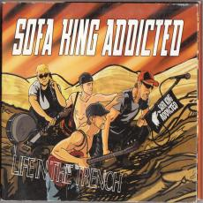 Sofa King Addicted - Life In The Trench