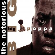 Notorious Big - Big Poppa (white Vinyl)