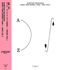 // Takahashi, Kuniyuki  - Early Tape Works (1986-1993) Vol. 1