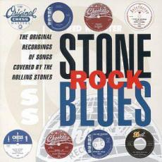 Various - Stone Rock Blues The Original Recordings Of Songs Covered By The Rolling Stones