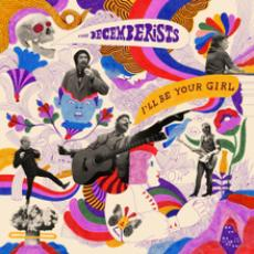 Decemberists,the - I\'ll Be Your Girl (indie Only Translucent Blue)